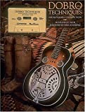 Toth, Stephen: Dobro Techniques: For Bluegrass & Country Music
