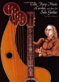 Weiser, Glenn: Celtic Harp Music of Carolan & Others for Solo Guitar