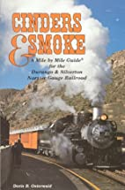 Cinders & Smoke: A Mile by Mile Guide for…