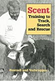 Verbruggen, Hugo: Scent: Training to Track, Search and Rescue
