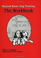 Beyond Basic Dog Training-Workbook by Diane…