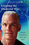 Nydahl, Ole: Entering the Diamond Way: Tibetan Buddhism Meets The West