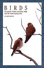 Birds of Grand Teton: And the Surrounding…