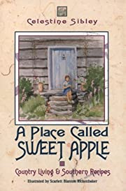 A Place Called Sweet Apple: Country Living…