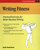 Writing Fitness: Practical Exercises for…