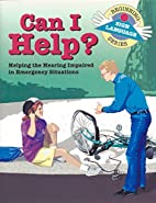 Can I Help?: Helping the Hearing Impaired in…