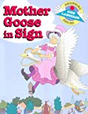 Collins, S. Harold: Mother Goose in Sign