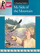 A Teaching Guide to My Side of the Mountain…