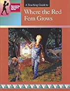 A Teaching Guide to Where the Red Fern Grows…