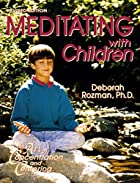 Meditating With Children-The Art of…