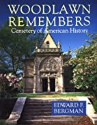 Woodlawn Remembers: Cemetery of American…
