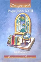 Praying With Pope John Xxiii (Companions for…