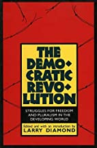 The Democratic Revolution: Struggles for…
