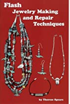 Flash Jewelry Making by Therese Spears