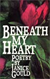 Gould, Janice: Beneath My Heart: Poetry