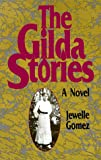 Gomez, Jewelle: The Gilda Stories