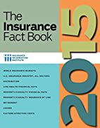 The Insurance Fact Book 2015 by Insurance…