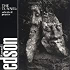 The Tunnel: Selected Poems of Russell Edson…