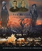 New Mexico: A Brief Multi-History by Ruben…