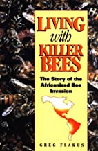 Living with Killer Bees: The Story of the…
