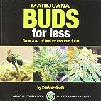 Marijuana Buds for Less: Grow 8 oz. of Bud…