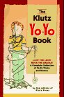 Cassidy, John: The Klutz Yo-Yo Book/With Yo-Yo