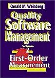 Weinberg, Gerald M.: Quality Software Management: First-Order Measurement
