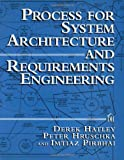 Hatley, Derek J.: Process for System Architecture and Requirements Engineering