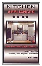 Kitchen Appliances 101: What Works, What…
