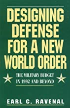 Designing Defense for a New World Order: The…