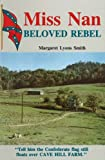 Margaret Lyons Smith: Miss Nan: Beloved Rebel