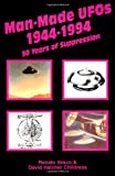 Vesco, Renato: Man-Made UFOs, 1944-94 : Fifty Years of Suppression