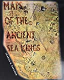 Hapgood, Charles H.: Maps of the Ancient Sea Kings: Evidence of Advanced Civilization in the Ice Age