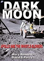 Dark Moon: Apollo and the Whistle-Blowers by…