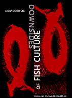 Downsides of Fish Culture (New Issues Press…