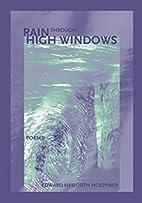 Rain Through High Windows (The New Issues…