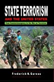 Gareau, Frederick H.: State Terrorism and the United States: From Counterinsurgency to the War on Terrorism