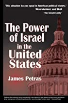 The Power of Israel in the United States by…