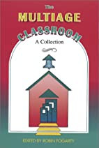 The multiage classroom : a collection by…