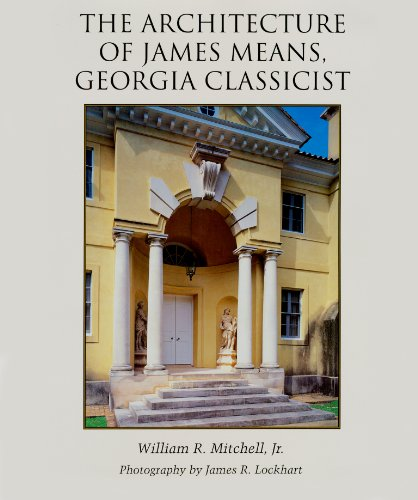 the-architecture-of-james-means-georgia-classicist