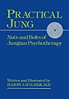 Practical Jung: Nuts and Bolts of Jungian…
