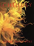 Geldzahler, Henry: Chihuly: Form from Fire