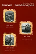 Human Landscapes: 3 Books of Poems: Home…