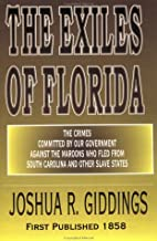 The exiles of Florida, or, The crimes…