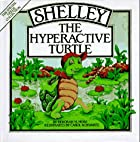 Shelley, the Hyperactive Turtle (Special…
