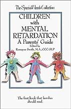 Children With Mental Retardation: A…