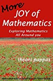 Pappas, Theoni: More Joy of Mathematics: Exploring Mathematics All Around You