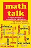 Pappas, Theoni: Math Talk: Mathematical Ideas in Poems for Two Voices