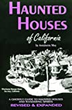 May, Antoinette: Haunted Houses of California: A Ghostly Guide (Tetra)