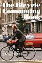 Bicycle Commuting Book: Using the Bicycle…